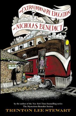 The Extraordinary Education of Nicholas Benedict - Stewart, Trenton Lee