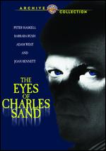 The Eyes of Charles Sand - Reza S. Badiyi