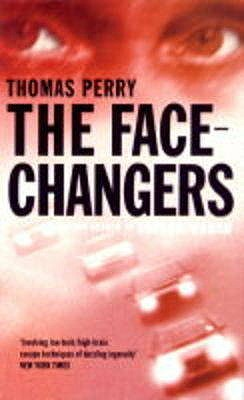 The Face-changers - Perry, Thomas