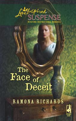 The Face of Deceit - Richards, Ramona