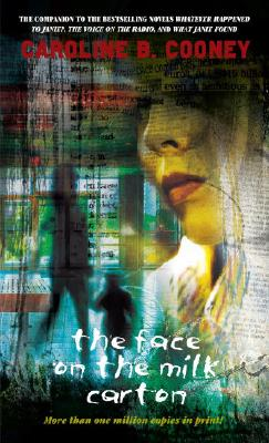 The Face on the Milk Carton - Cooney, Caroline B, and Berridge