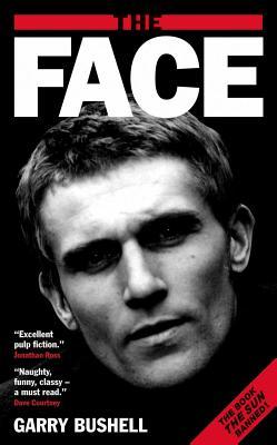 The Face - Bushell, Garry
