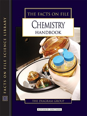 The Facts on File Chemistry Handbook - Diagram Group (Creator)