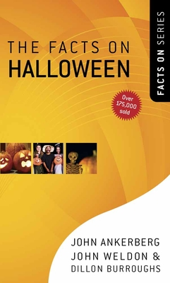 The Facts on Halloween - Ankerberg, John, Dr., and Weldon, John, and Burroughs, Dillon