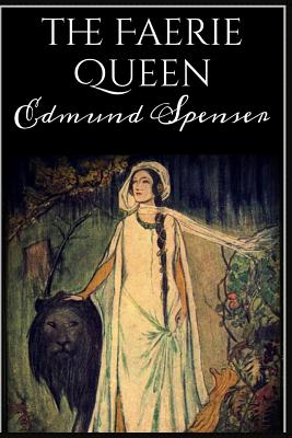 The Faerie Queen - Spenser, Edmund