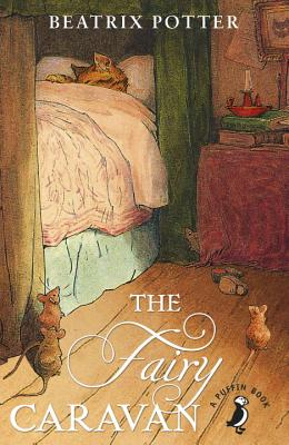 The Fairy Caravan - Potter, Beatrix