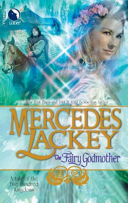 The Fairy Godmother - Lackey, Mercedes