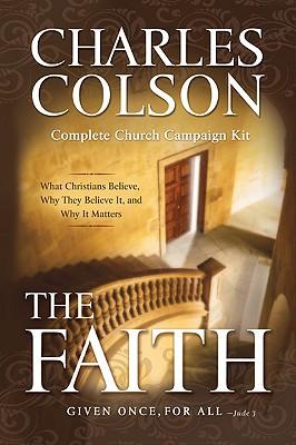 The Faith: Complete Church Campaign Kit - Colson, Charles