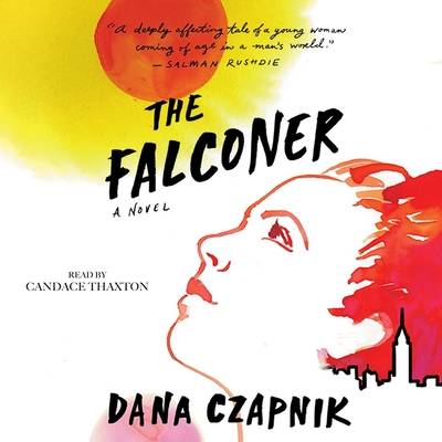 The Falconer - Thaxton, Candace (Read by), and Czapnik, Dana