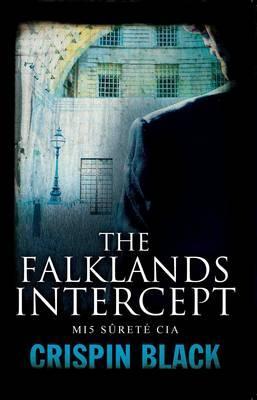 The Falklands Intercept - Black, Crispin