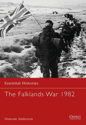 The Falklands War 1982 - Anderson, Duncan, Dr.