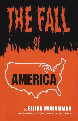 The Fall of America - Muhammad, Elijah
