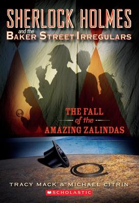 The Fall of the Amazing Zalindas - Mack, Tracy