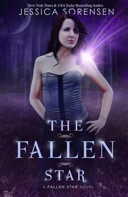 The Fallen Star: Fallen Star Series - Sorensen, Jessica