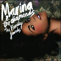 The Family Jewels - Marina and the Diamonds