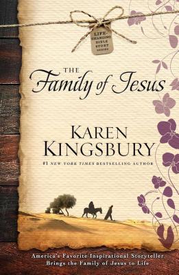 The Family of Jesus - Kingsbury, Karen
