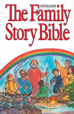 The Family Story Bible - Milton, Ralph