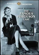 The Famous Ferguson Case - Lloyd Bacon