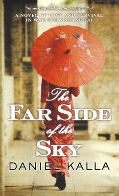 The Far Side of the Sky - Kalla, Daniel