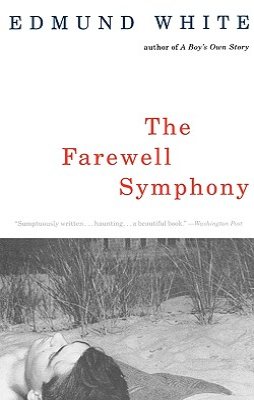 The Farewell Symphony - White, Edmund