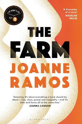 The Farm: A BBC Radio 2 Book Club Pick - Ramos, Joanne