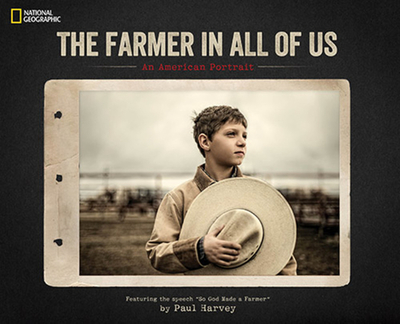 The Farmer in All of Us: An American Portrait - Harvey, Paul (Contributions by)