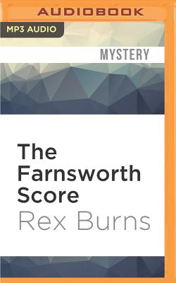 The Farnsworth Score - Burns, Rex