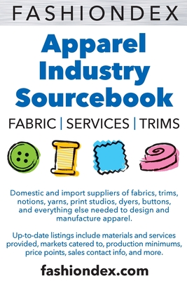 The Fashiondex 2002: Fabrics, Services, Trims Over 2800 Listings and 65 Catagories - Fashiondex