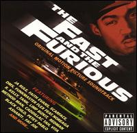 The Fast and the Furious [Original Motion Picture Soundtrack] - Various Artists
