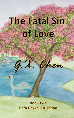 The Fatal Sin of Love - Chen, G X