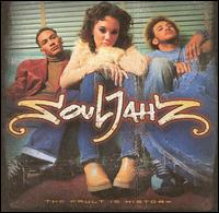 The Fault Is History - Souljahz