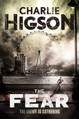The Fear - Higson, Charlie