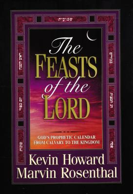 The Feasts of the Lord - Howard, Kevin, and Rosenthal, Marvin