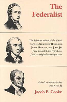 The Federalist - Cooke, Jacob E (Editor)