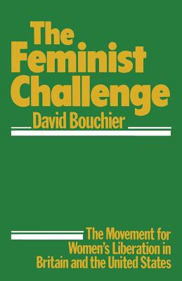 The Feminist Challenge - Bouchier, David