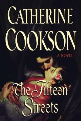 The Fifteen Streets - Cookson, Catherine