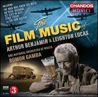 The Film Music of Arthur Benhamin & Leighton Lucas - Rumon Gamba/BBC National Orchestra of Wales