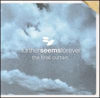 The Final Curtain [CD/DVD] - Further Seems Forever