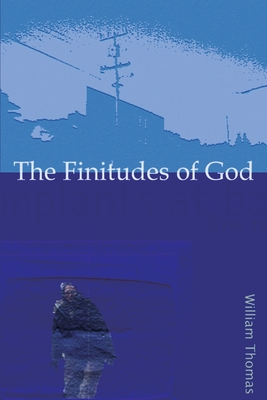 The Finitudes of God: Notes on Schelling S Handwritten Remains - Thomas, Richard W