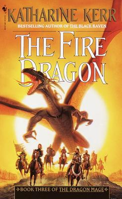 The Fire Dragon - Kerr, Katharine