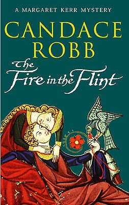 The Fire in the Flint - Robb, Candace