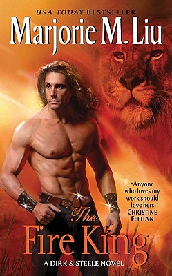 The Fire King: A Dirk & Steele Novel - Liu, Marjorie M