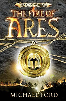 The Fire of Ares: Spartan 1 - Ford, Michael