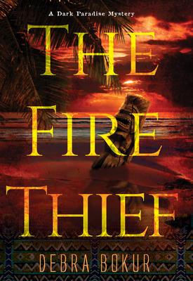 The Fire Thief - Bokur, Debra