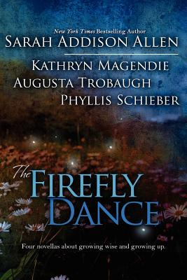 The Firefly Dance - Allen, Sarah Addison