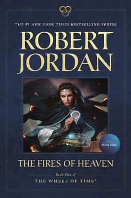 The Fires of Heaven - Jordan, Robert, Professor