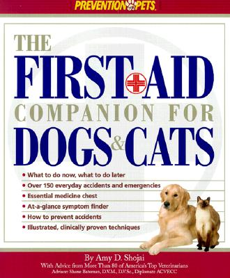 The First Aid Companion for Dogs & Cats - Shojai, Amy D