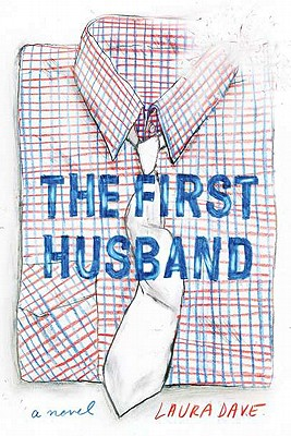 The First Husband - Dave, Laura
