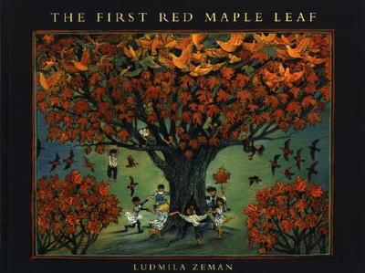 The First Red Maple Leaf - Zeman, Ludmila