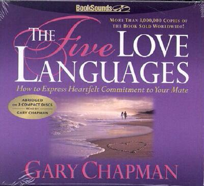 The Five Love Languages Audio CD: The Secret to Love That Lasts - Chapman, Gary